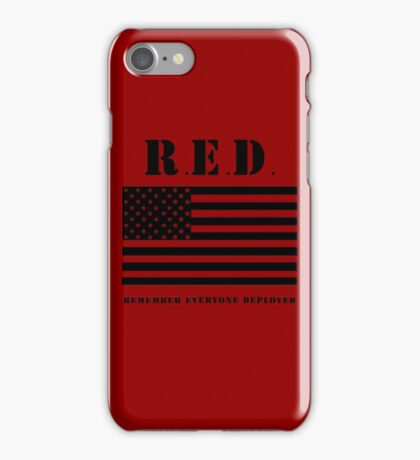 RED Remember Everyone Deployed iPhone Case/Skin