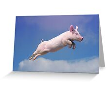 And Pigs Can Fly Greeting Card