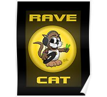 RAVE CAT! Poster