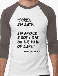 Sorry I'm Late - Kakashi t shirt, iphone case & more Men's Baseball ¾ T-Shirt