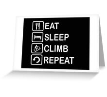 Eat Sleep Climb Repeat Cycling Funny Shirt Greeting Card