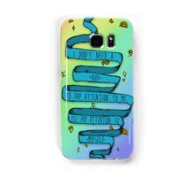 I don't need a boy Samsung Galaxy Case/Skin