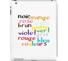 French colour words iPad Case/Skin