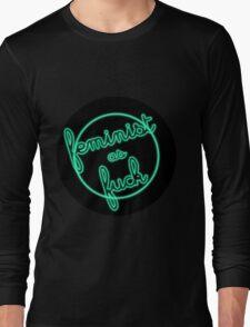 feminist as fuck Long Sleeve T-Shirt
