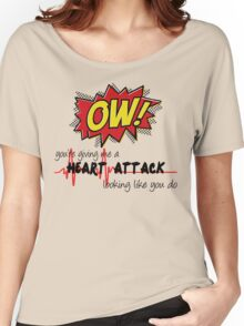 Heart Attack Women's Relaxed Fit T-Shirt