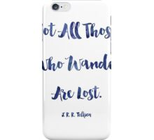 J.R.R. Tolkien quote iPhone Case/Skin