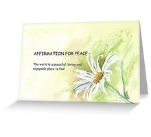 Affirmation for PEACE Greeting Card