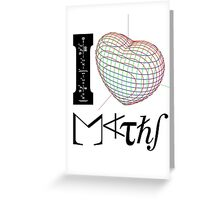 I (love) Maths Greeting Card