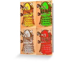 Warhol Dalek's Greeting Card