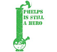 phelps is still a hero  Photographic Print