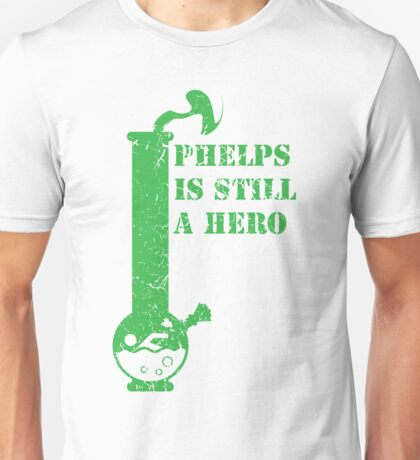phelps is still a hero  T-Shirt