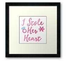 I stole her heart Framed Print