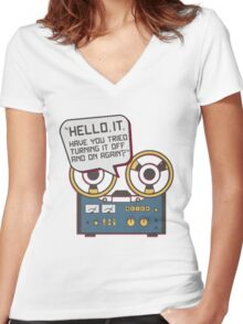 IT Crowd Inspired - Hello IT - Turn it Off and On Again - Tech Support Parody Women's Fitted V-Neck T-Shirt