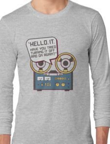 IT Crowd Inspired - Hello IT - Turn it Off and On Again - Tech Support Parody Long Sleeve T-Shirt