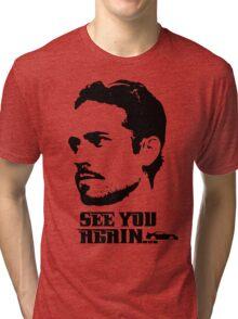 Tribute to Paul walker t shirt, iphone case & more Tri-blend T-Shirt