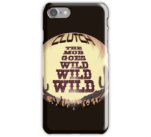 Clutch ~ The Mob Goes Wild iPhone Case/Skin