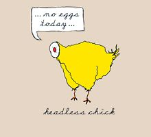Headless chick - no eggs today Womens Fitted T-Shirt