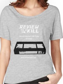 Review to a Kill Women's Relaxed Fit T-Shirt