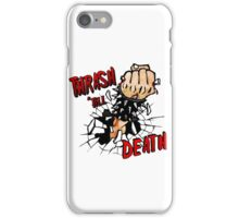 Thrash till Death iPhone Case/Skin