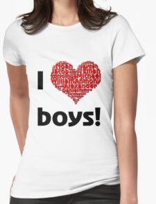 I love boys (T-Shirt & iPhone case) T-Shirt