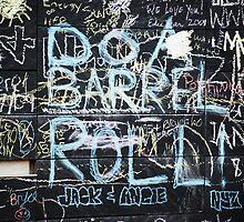 Do a Barrel Roll. by Andrea Morris