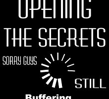 opening the secrets, sorry guys still buffering.... by creativecm