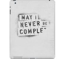NEVER BE COMPLF iPad Case/Skin