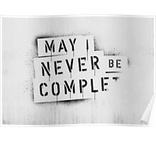 NEVER BE COMPLF Poster