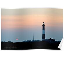 Sunrise By The Lighthouse | Fire Island, New York  Poster