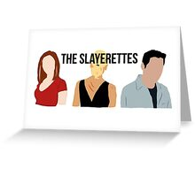 The Slayerettes Greeting Card