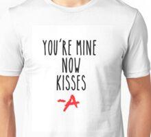 Pretty Little Liars You're Mine Now Kisses A Unisex T-Shirt