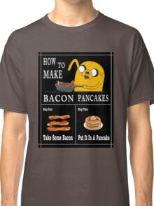 How To: Bacon Pancakes Classic T-Shirt