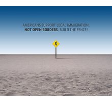 No Open Borders Photographic Print