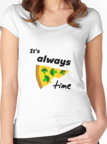 It's Always Pizza Time (Broccoli)  Women's Fitted Scoop T-Shirt