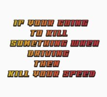 kill your speed by Declan Carr