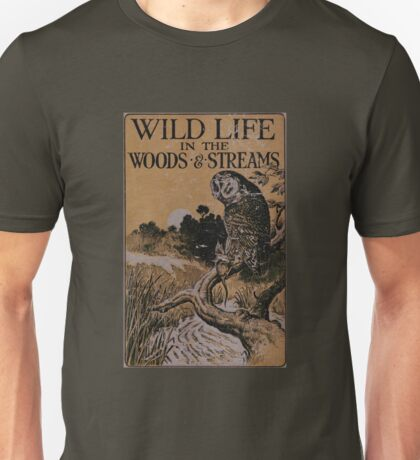 Wild Life in the Woods and Streams Unisex T-Shirt