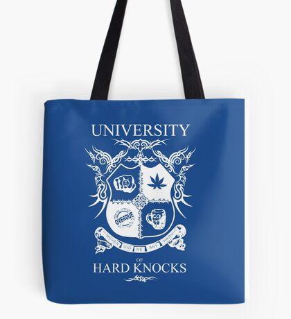 University of Hard Knocks (white) Tote Bag
