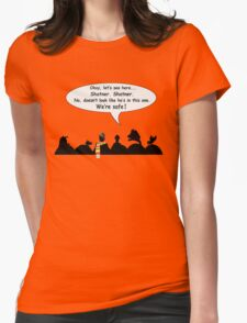 We're safe! T-Shirt