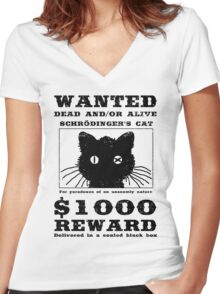WANTED dead and/or alive - Schrödinger's cat Women's Fitted V-Neck T-Shirt