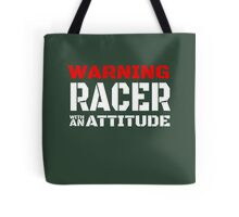 WARNING RACER WITH AN ATTITUDE Tote Bag