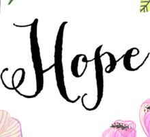 Hope Lettering Watercolor Ilustration Sticker