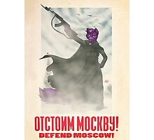 Defend Moscow! Photographic Print