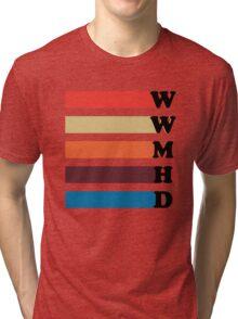 What Would Mariska Hargitay Do? Tri-blend T-Shirt