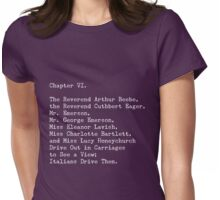 A Room with a View, Chapter VI Womens Fitted T-Shirt