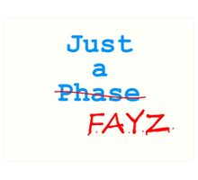 Just a FAYZ Art Print