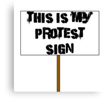 Protest Sign Canvas Print