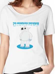 The Abominable Snowman  Women's Relaxed Fit T-Shirt