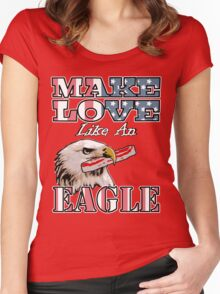 Make Love Like an Eagle with Bacon Women's Fitted Scoop T-Shirt