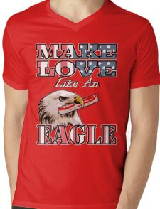 Make Love Like an Eagle with Bacon Mens V-Neck T-Shirt
