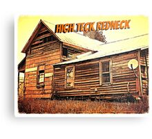 """""""High Teck Redneck""""... prints and products Metal Print"""